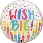 Wish Big BUBBLE