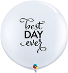 Simply Best Day Ever Round Latex Balloon