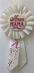 6 1/2in Nueva Mama Rosette Award Ribbon