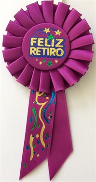 6 1/2in Feliz Retiro Rosette Award Ribbon