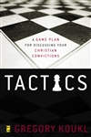 (1st Edition) Tactics: A Game Plan for Discussing Your Christian Convictions