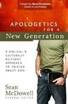 Apologetics for a New Generation: A Biblical & Culturally Relevant Approach to Thinking about God