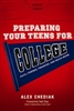Preparing Your Teens for College: Faith, Friends, Finances, and Much More