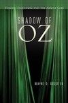 Shadow of Oz: Theistic Evolution and the Absent God
