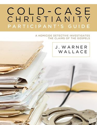 Cold-Case Christianity Participant's Guide