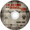 Evil, Suffering, and the Goodness of God
