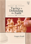 Tactics in Defending the Faith