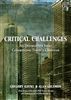 Critical Challenges: Six Destructive Ideas Confronting Today's Christians