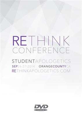 reTHINK Apologetics Student Conference 2014 DVD