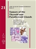 Tumors of the Thyroid & Parathyroid Glands