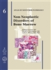 Non-Neoplastic Disorders of Bone Marrow