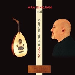 Ara Dinkjian - Conversations with Manol