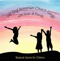 Nvair We Sing Armenian Church Songs