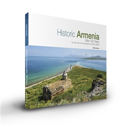 Historic Armenia After 100 Years