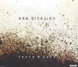 Ara Dinkjian Truth and Hope