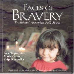 Faces of Bravery - Ara Topouzian Ensemble