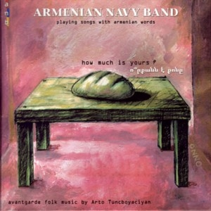 Armenian Navy Band - How Much Is Yours