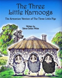 Armenian Story The Three Little Karnoogs