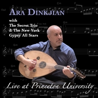 Ara Dinkjian Live at Princeton University