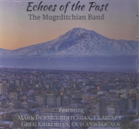 Echoes of the Past - The Mugrditchian Band