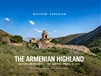 The Armenian Highland: Western Armenia and the First Armenian Republic of 1918 Hardcover – April 15, 2019