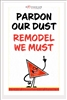 Pardon our Dust Poster