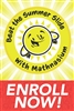 Summer Slide Enroll Now Poster