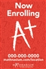 Now Enrolling A+ Sign