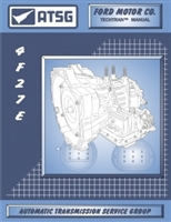 ATSG Manual for Ford Focus 4F27E Transmission / Transaxle