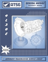 ATSG Manual for GM 4L30E Transmission used in Isuzu, Honda, BMW