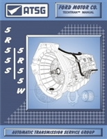 ATSG Manual for 2002-up Ford 5R55S or 5R55W electronic 5spd automatic Transmission