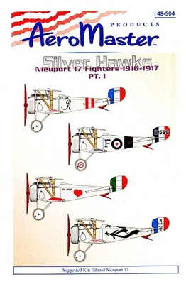 AeroMaster #48-504 1/48 Silver Hawks Nieuport 17 Fighters 1916-1917 Pt. I Decal Sheet