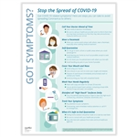 Corona Virus (COVID-19), Got Symptoms? Stop the Spread Poster