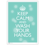 Keep Calm & Wash Your Hands Poster