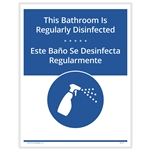 Bathroom Regularly Disinfected Posting Notice - Bilingual