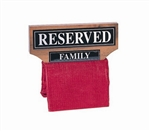 "Wood ""Reserved Family"" Seat Signs"