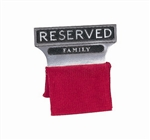 "Aluminum ""Reserved Family"" Seat Signs"