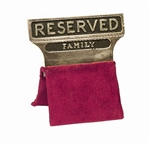 "Gold Plated ""Reserved Family"" Seat Signs"