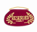 "Deluxe ""Reserved Family"" Seat Signs"