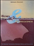 Riches and Righteousness by Glazerson