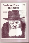 Guidance From the Rebbe
