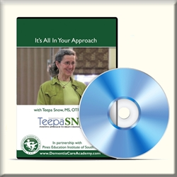 Teepa-Snow-DVDs-It's-All-In-Your-Approach