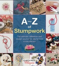 A-Z of Stumpwork - Country Bumpkin