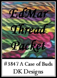 A Case of Buds - EdMar Thread Packet #3847