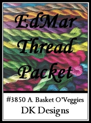 A. Basket O'Veggies - EdMar Thread Packet #3850