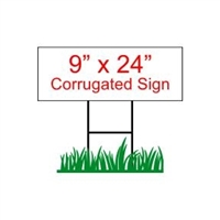 "9"" x 24"" Custom Coroplast Yard Sign"