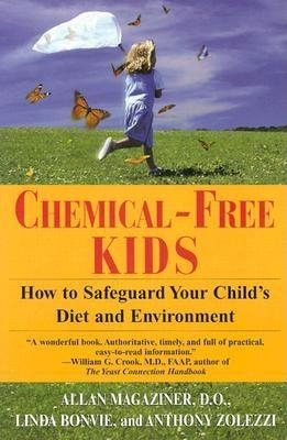 Book cover for Chemical-Free Kids, Safeguarding Your Child's Diet