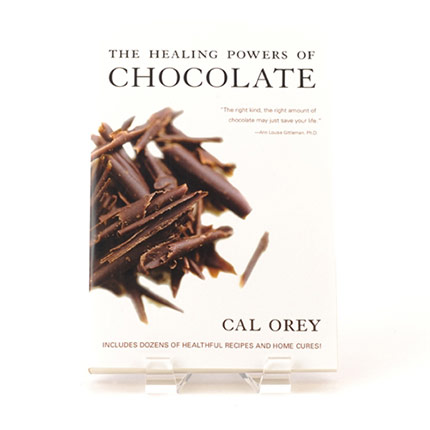 Book cover of The Healing Powers of Chocolate by Cal Orey