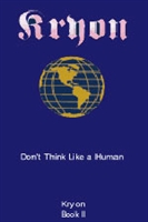 "<html><body><h2><span style=""font-size:14px;"">KRYON BOOK TWO</span><br />Don't Think Like a Human<br /><span style=""font-size:14px;"">by Lee Carroll</span></h2></body></html>"