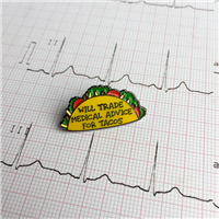 Medical Advice for Tacos Pin